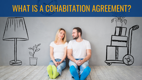 What is a Cohabitation Agreement